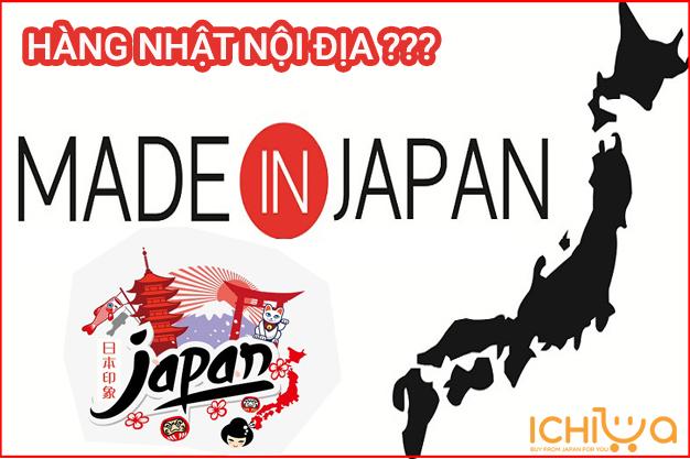 Hàng Nhật nội địa là gì?